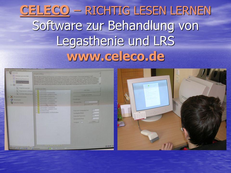 CELECO – RICHTIG LESEN LERNEN Software zur Behandlung von Legasthenie und LRS www.celeco.de