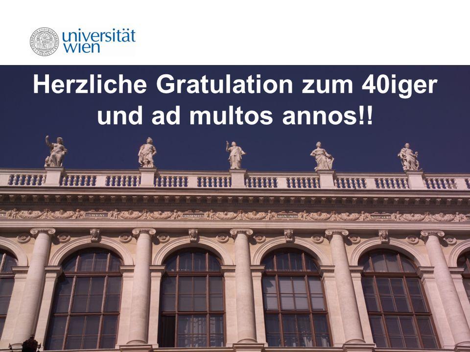 46 Herzliche Gratulation zum 40iger und ad multos annos!!