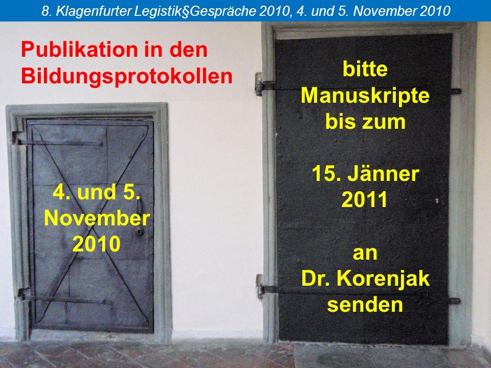 Publikation in den Bildungsprotokollen bitte Manuskripte bis zum 15.