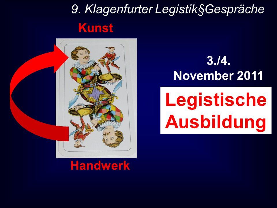 Handwerk Kunst Legistische Ausbildung 9. Klagenfurter Legistik§Gespräche 3./4. November 2011