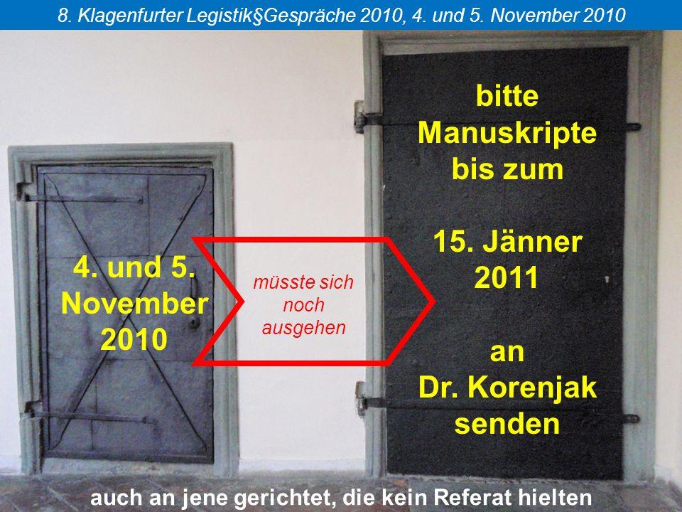 Das Übergangsfeld von der Politik zur Legistik 8.Klagenfurter Legistik§Gespräche 2010, 4.
