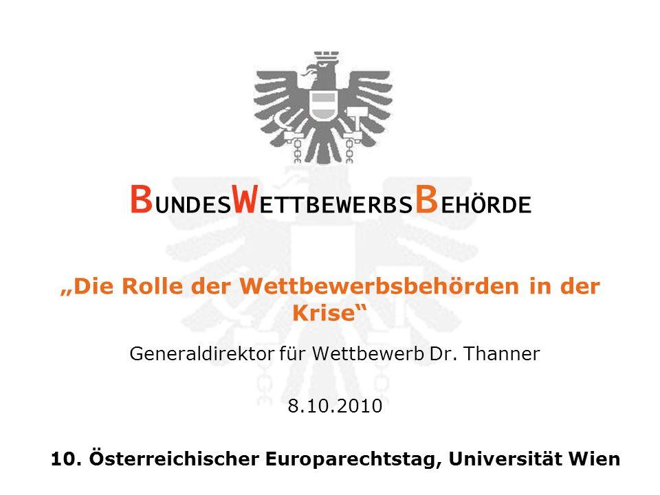 Generaldirektor für Wettbewerb Dr. Thanner 8.10.2010 10.