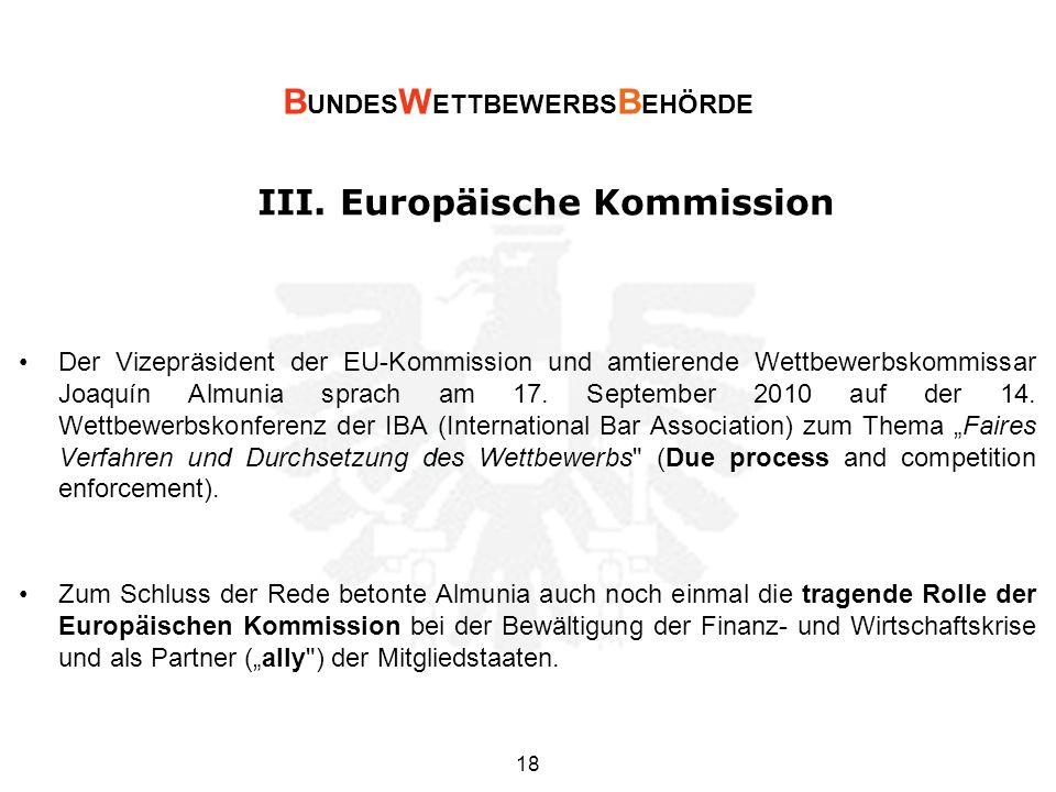 III. Europäische Kommission Der Vizepräsident der EU-Kommission und amtierende Wettbewerbskommissar Joaquín Almunia sprach am 17. September 2010 auf d