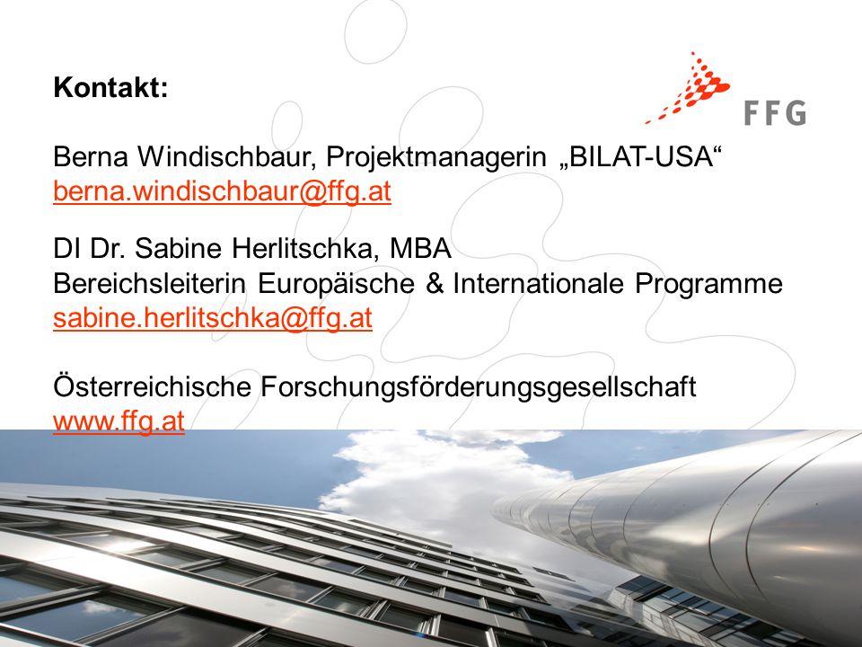 Seite 11 www.ffg.at Kontakt: Berna Windischbaur, Projektmanagerin BILAT-USA berna.windischbaur@ffg.at DI Dr.