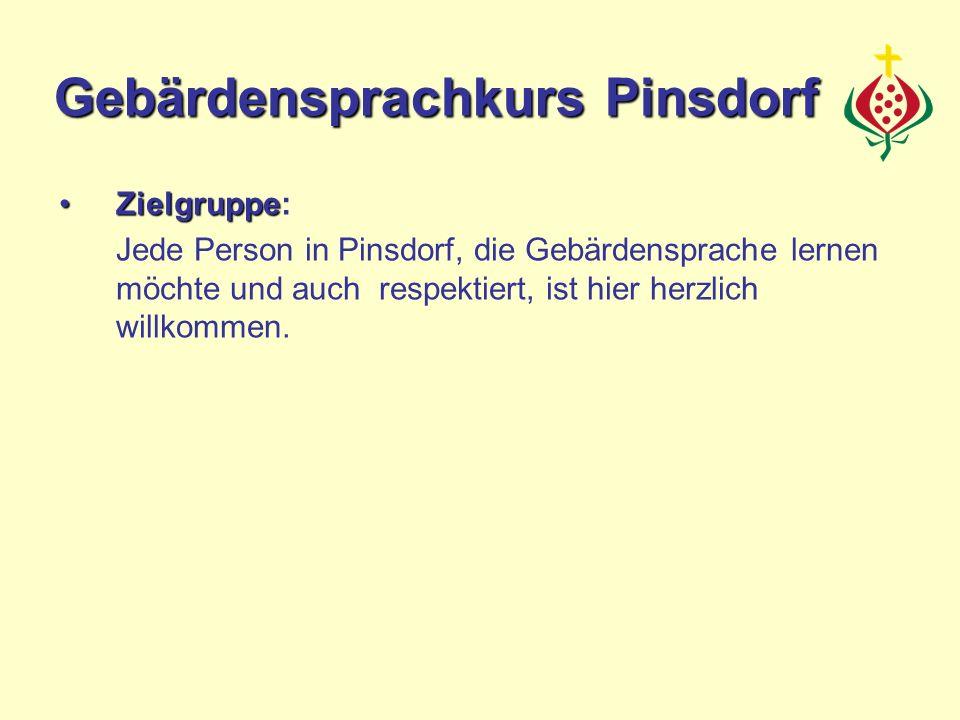 ZielgruppeZielgruppe: Jede Person in Pinsdorf, die Gebärdensprache lernen möchte und auch respektiert, ist hier herzlich willkommen. Gebärdensprachkur