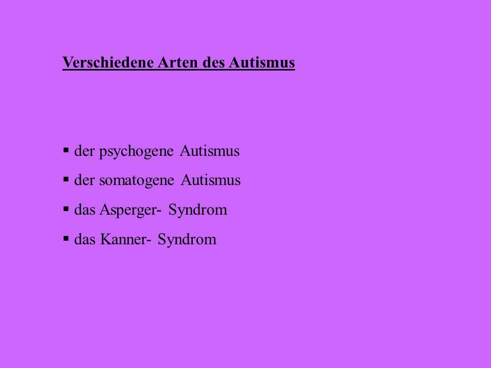 Geschichte des Autismus - 1919 Autismus wird für Kindheitsschizophrenie gehalten - 1943 es wird zwischen Autismus und Schizophrenie unterschieden - 19