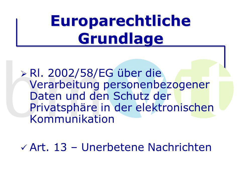 Europarechtliche Grundlage Rl.