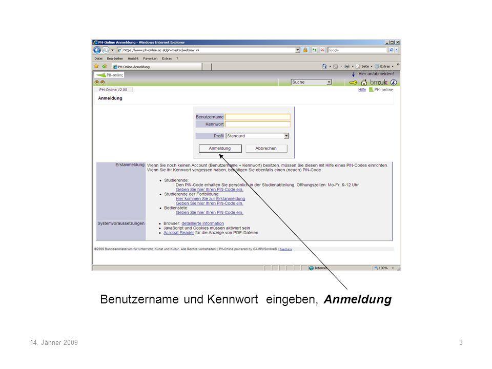 14. Jänner 20093 Benutzername und Kennwort eingeben, Anmeldung