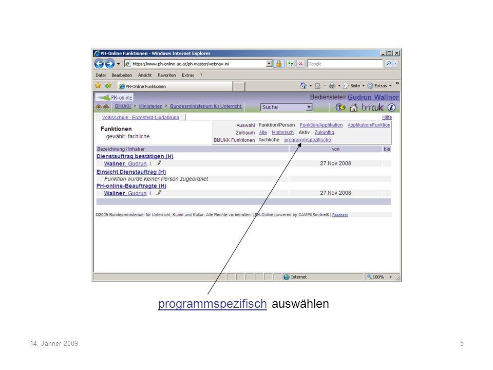 14. Jänner 20096 Lehrerin/Lehrer (H) anklicken Gudrun Wallner