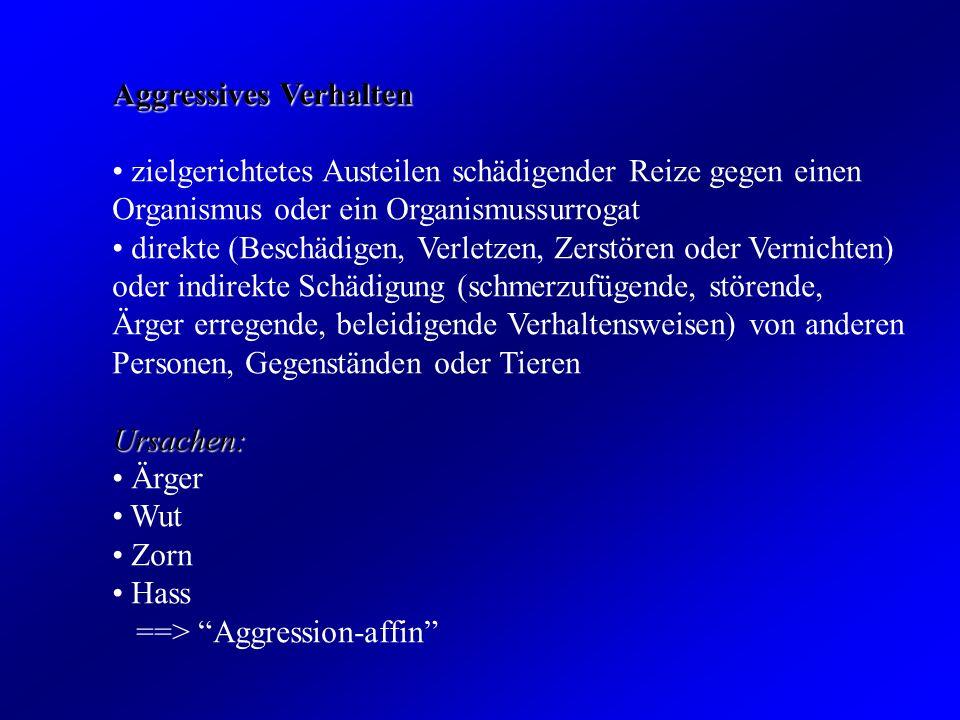 Ärgerinduzierte, reaktive Aggressionen nach aversiven Erlebnissen, d.h.