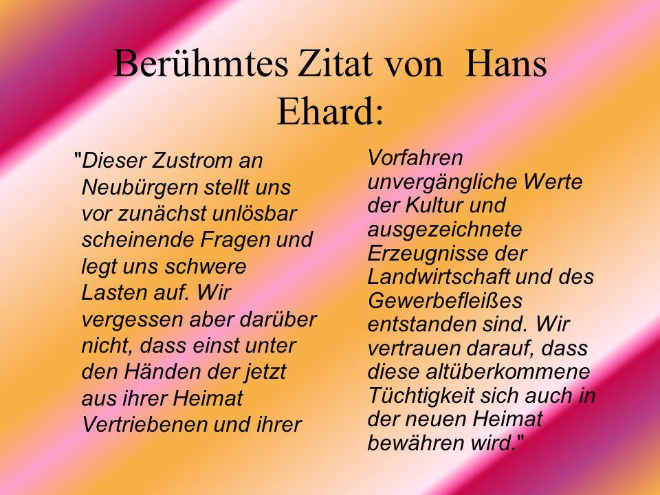Berühmtes Zitat von Hans Ehard: Dieser Zustrom an Neubürgern stellt uns vor zunächst unlösbar scheinende Fragen und legt uns schwere Lasten auf.