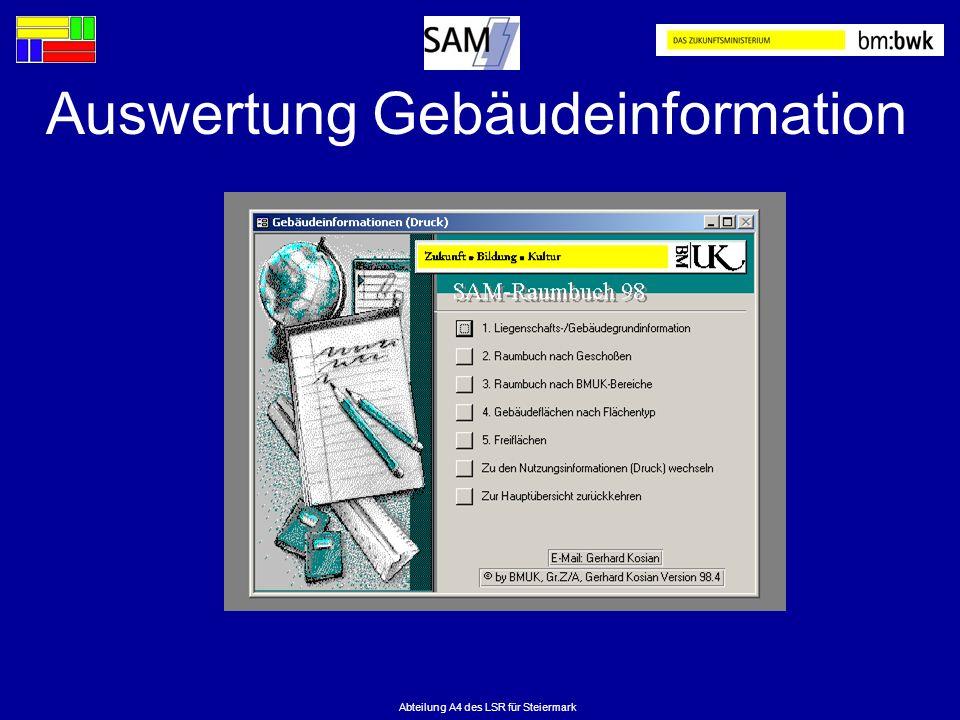 Abteilung A4 des LSR für Steiermark Auswertung Gebäudeinformation