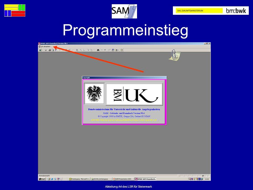 Abteilung A4 des LSR für Steiermark Programmeinstieg