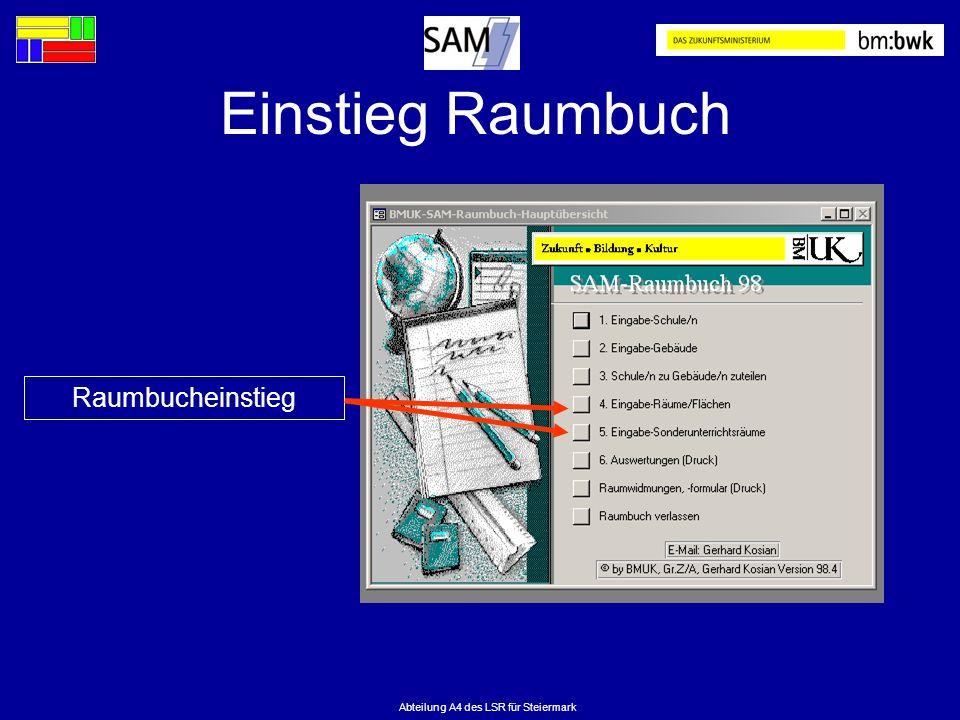 Abteilung A4 des LSR für Steiermark Einstieg Raumbuch Raumbucheinstieg