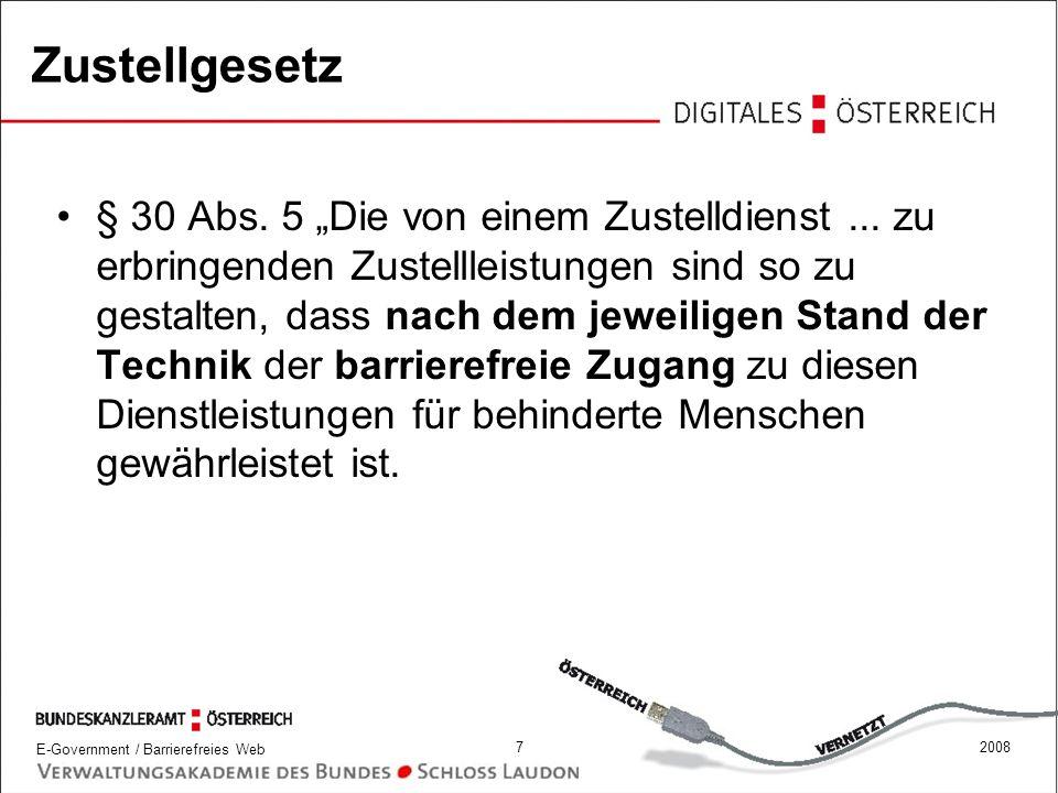 E-Government / Barrierefreies Web 82008 Behindertengleichstellungsgesetz § 6 Abs.
