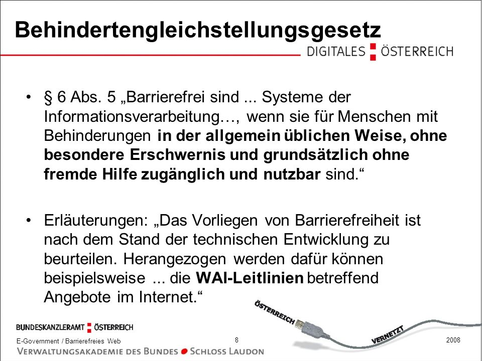E-Government / Barrierefreies Web 92008 Behindertengleichstellungsgesetz § 8 Abs.