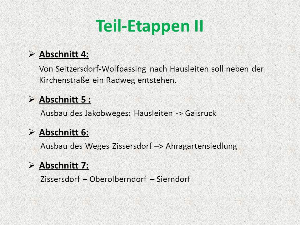 Abschnitt 4: Von Seitzersdorf-Wolfpassing nach Hausleiten soll neben der Kirchenstraße ein Radweg entstehen.