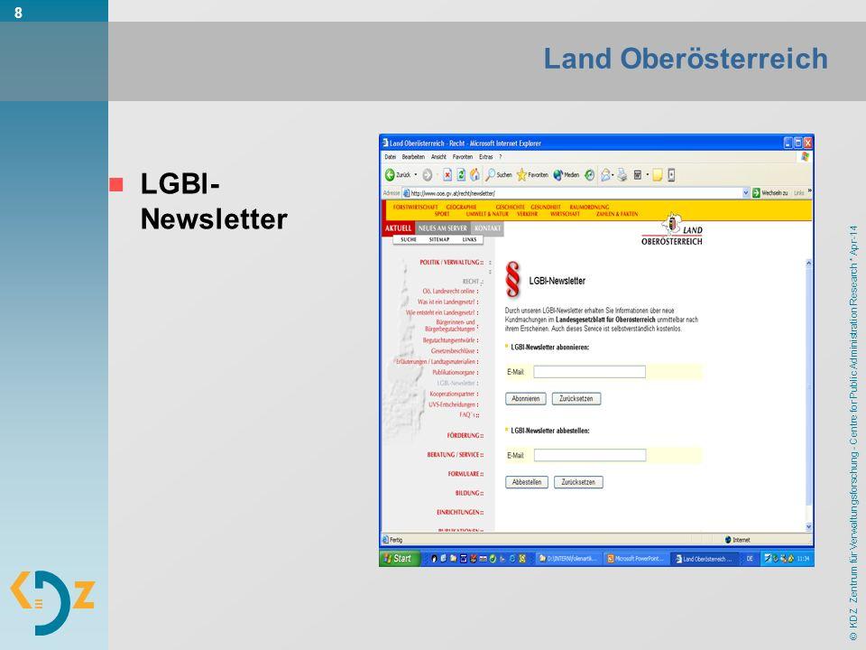 © KDZ Zentrum für Verwaltungsforschung - Centre for Public Administration Research * Apr-14 8 Land Oberösterreich LGBl- Newsletter