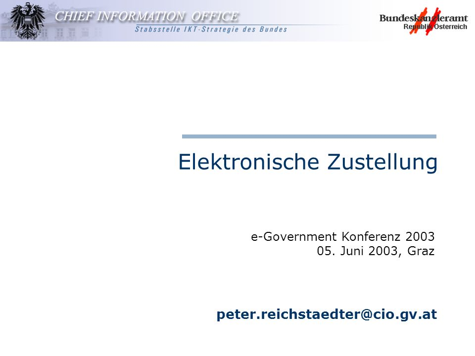 Stabsstelle IKT-Strategie des Bundes e-Government Konferenz 2003, 2003-06-05 Spezifikation Modell Allgemeines Prozessbeschreibung LDAP-Schemabeschreibung Nachrichtenstruktur XML Datenstruktur (Amt-Zustelldienst bzw.