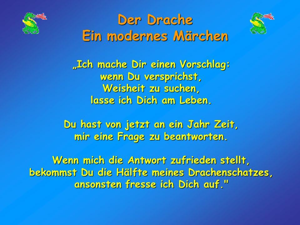 Der Drache Ein modernes Märchen Drache: