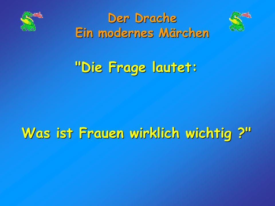 Der Drache Ein modernes Märchen