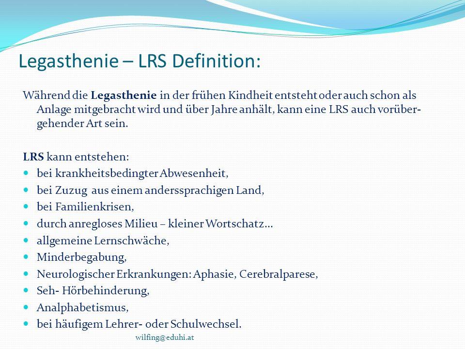 Legasthenie – LRS Definition: Während die Legasthenie in der frühen Kindheit entsteht oder auch schon als Anlage mitgebracht wird und über Jahre anhäl