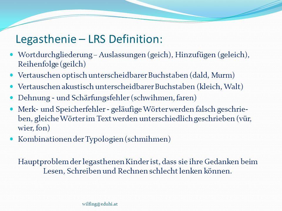 Legasthenie – LRS Definition: Wortdurchgliederung – Auslassungen (geich), Hinzufügen (geleich), Reihenfolge (geilch) Vertauschen optisch unterscheidba