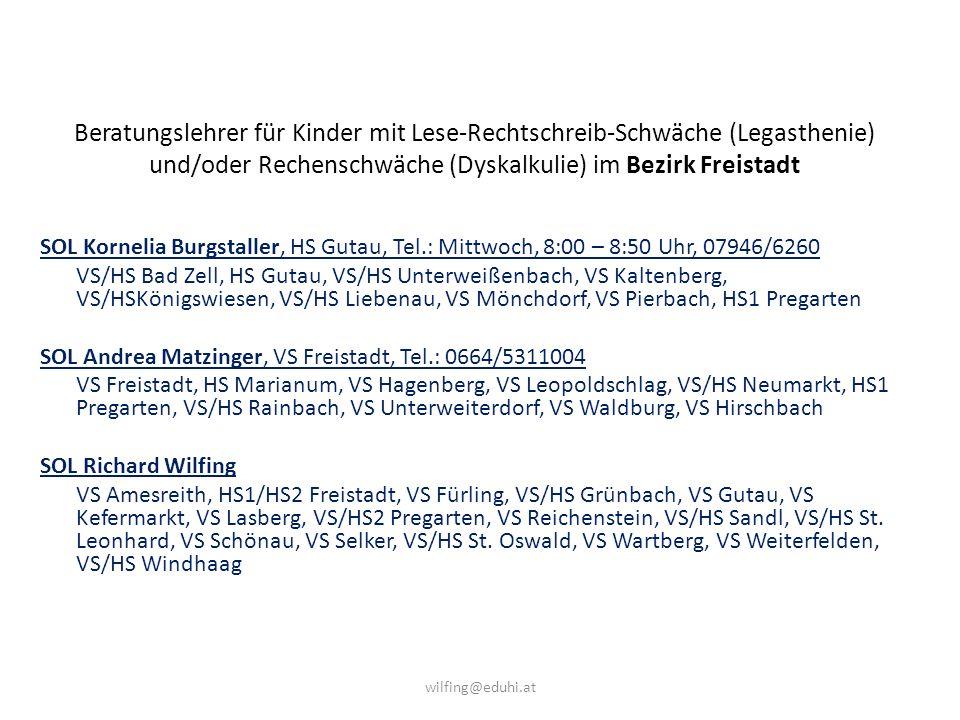 Beratungslehrer für Kinder mit Lese-Rechtschreib-Schwäche (Legasthenie) und/oder Rechenschwäche (Dyskalkulie) im Bezirk Freistadt SOL Kornelia Burgsta
