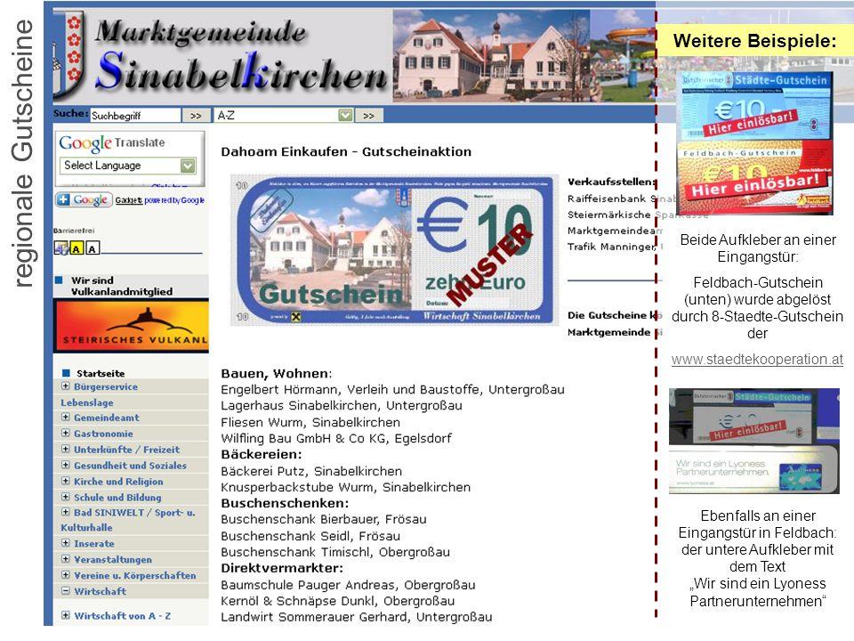 Regionalwirtschaft 2.03 regionale Gutscheine Weitere Beispiele: Beide Aufkleber an einer Eingangstür: Feldbach-Gutschein (unten) wurde abgelöst durch