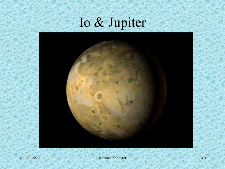 13.12.1999Renate Zechner40 Io & Jupiter