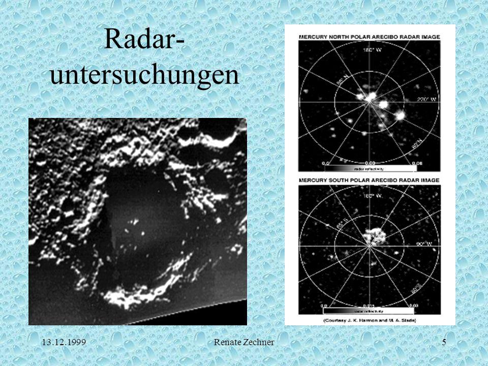 13.12.1999Renate Zechner5 Radar- untersuchungen