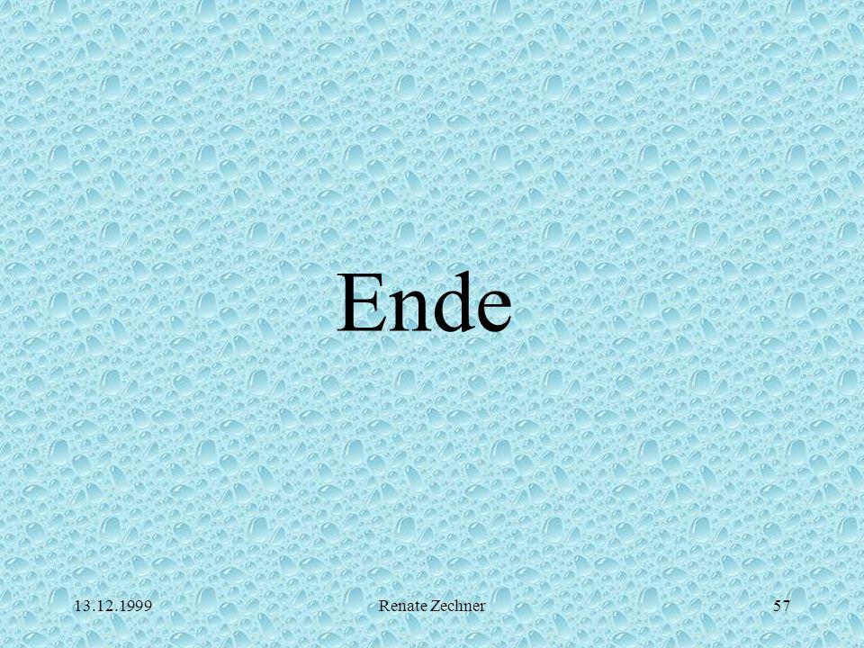 13.12.1999Renate Zechner57 Ende