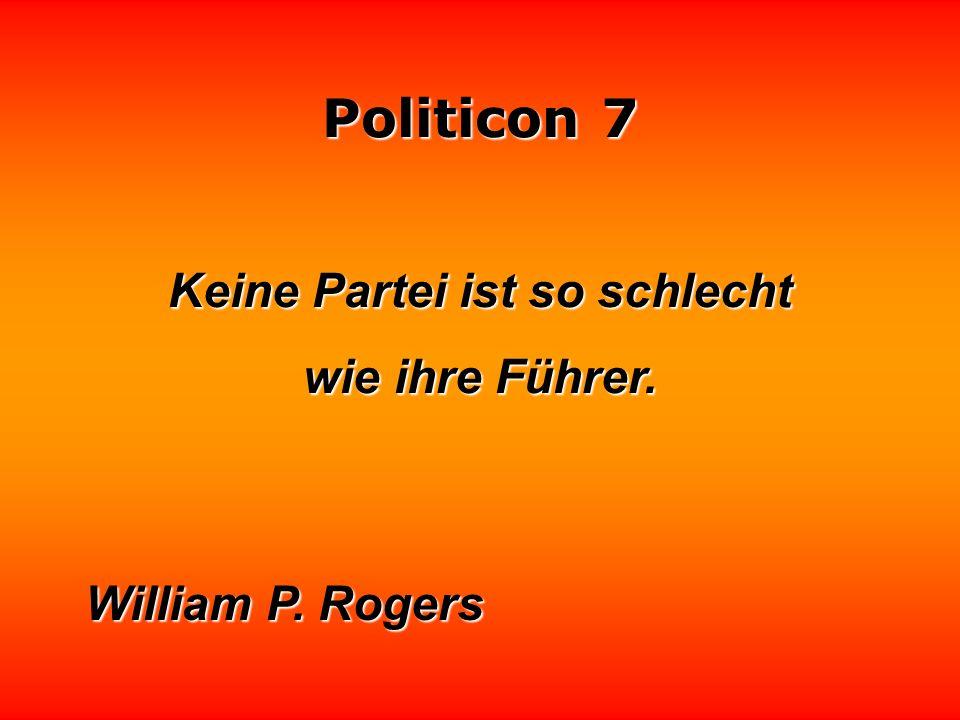 Politicon 7 In den Diktaturen darf man nichts sagen, muß alles nur denken.