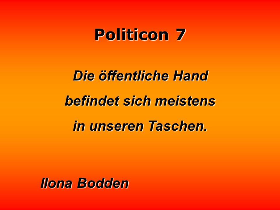 Politicon 7 Der oberste Herrscher der Welt ist das Prestige.