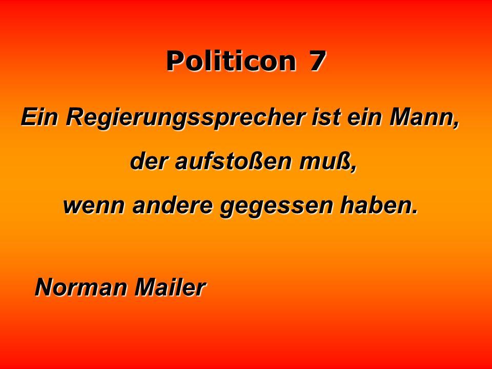 Politicon 7 So wie der kleine Moritz sich die Politik vorstellt, ist sie wirklich. Karl Kraus