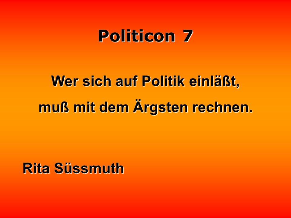 Politicon 7 Politiker sind wie Spargel, auf den Kopf kommt es an. Ralph Boller