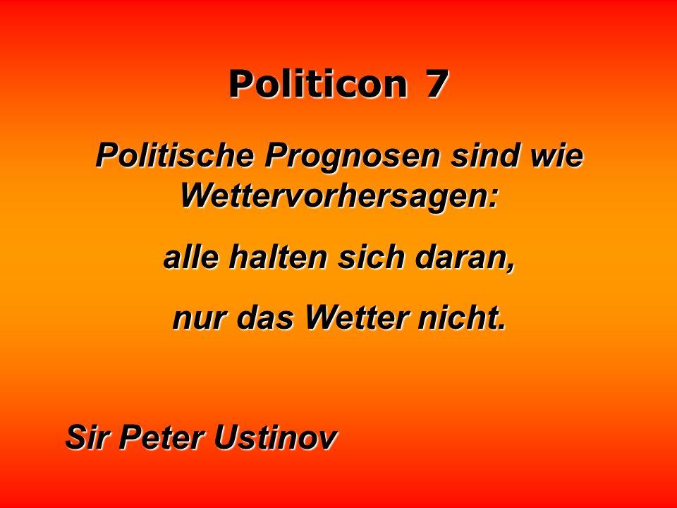 Politicon 7 Meinungsforscher sind Herolde der Meinungslenker. Rudolf Rolfs