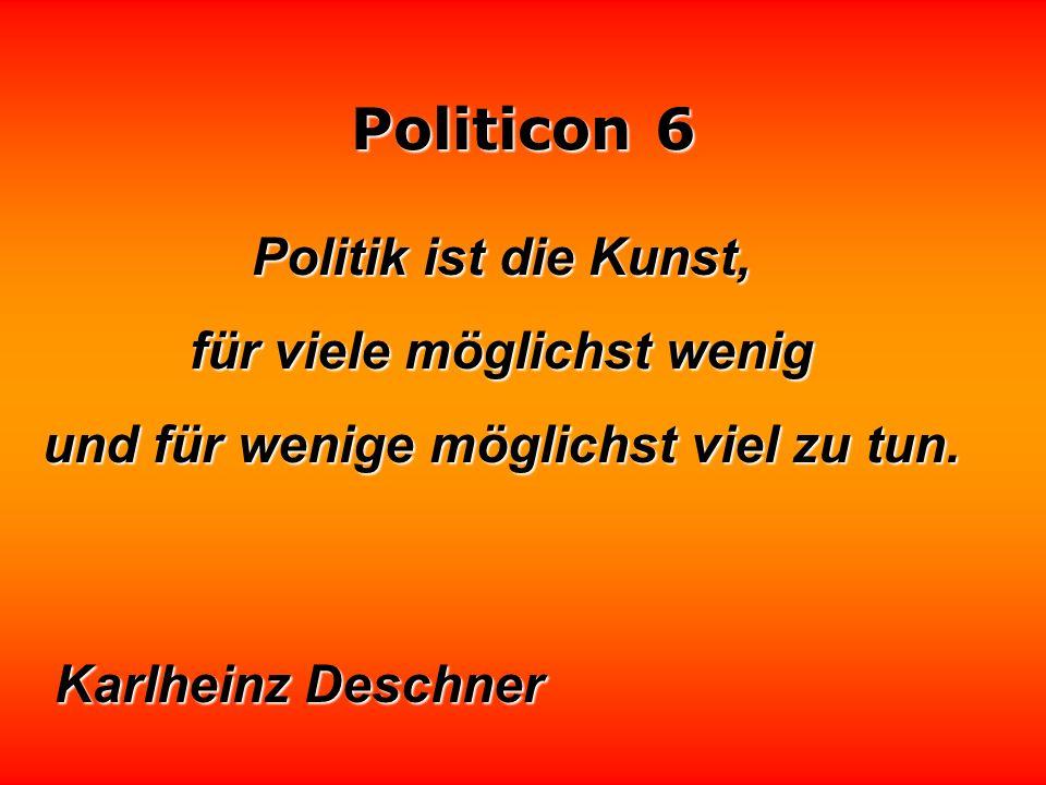 Politicon 6 Im Ministerium wird unentwegt an andrer Leute Stuhl gesägt. Manfred Rommel