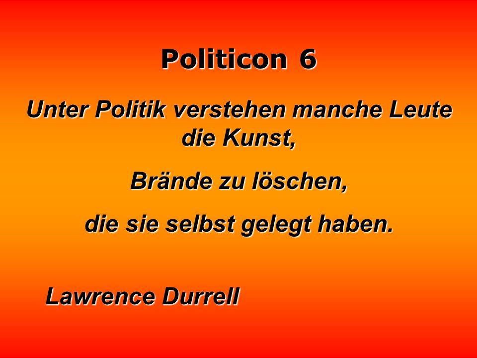 Politicon 6 Wer in die Politik geht, muß heißen Dampf aushalten. Klaus Kinkel
