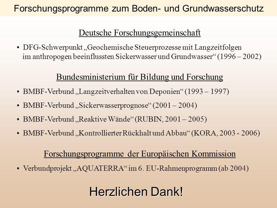 Deutsche Forschungsgemeinschaft DFG-Schwerpunkt Geochemische Steuerprozesse mit Langzeitfolgen im anthropogen beeinflussten Sickerwasser und Grundwass
