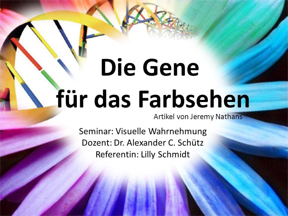 http://www.cusmibio.unimi.it/documenti/web site_new/en/images/dna_500.jpg Seminar: Visuelle Wahrnehmung Dozent: Dr. Alexander C. Schütz Referentin: Li