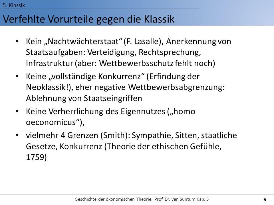 Verfehlte Vorurteile gegen die Klassik 5.Klassik Geschichte der ökonomischen Theorie, Prof.