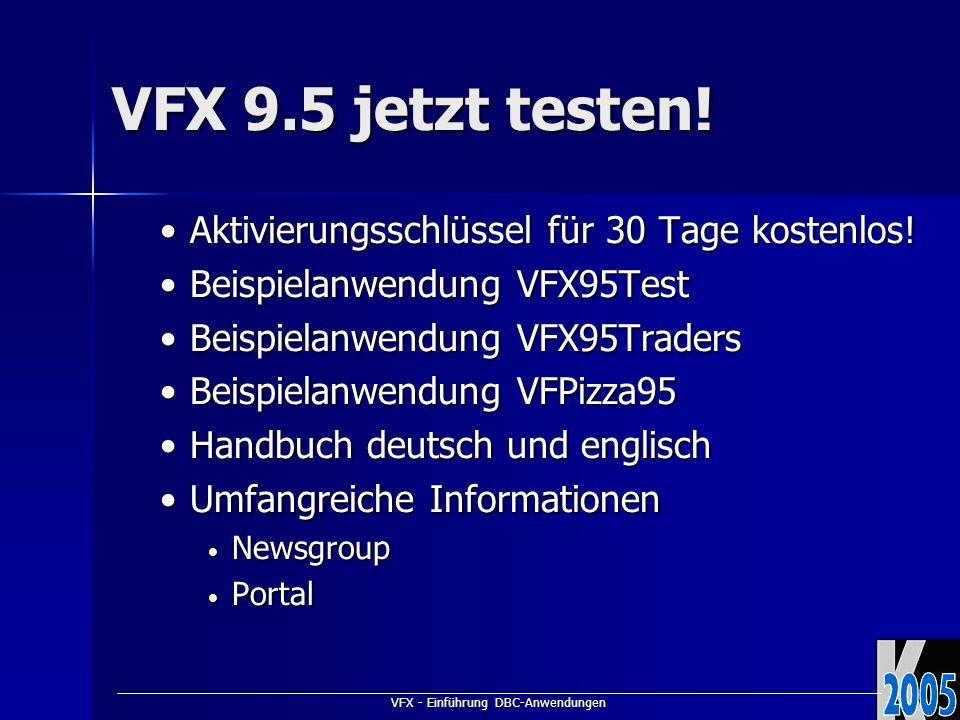 VFX - Einführung DBC-Anwendungen VFX 9.5 jetzt testen.
