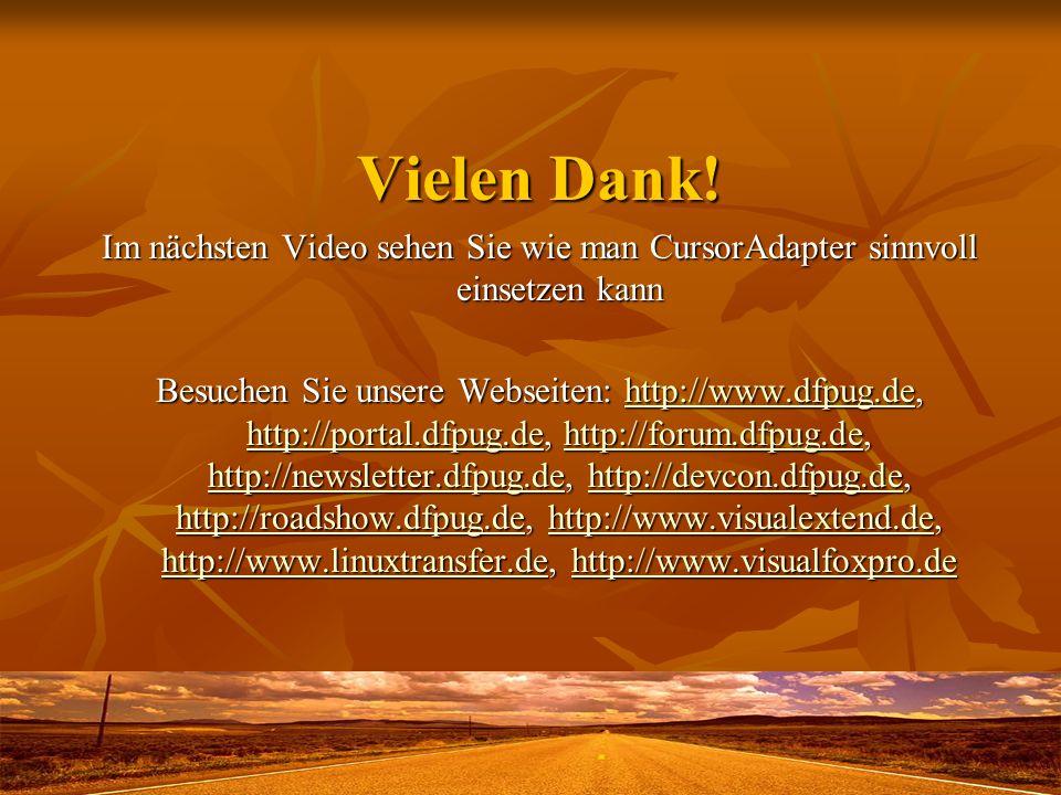 Vielen Dank! Im nächsten Video sehen Sie wie man CursorAdapter sinnvoll einsetzen kann Besuchen Sie unsere Webseiten: http://www.dfpug.de, http://port