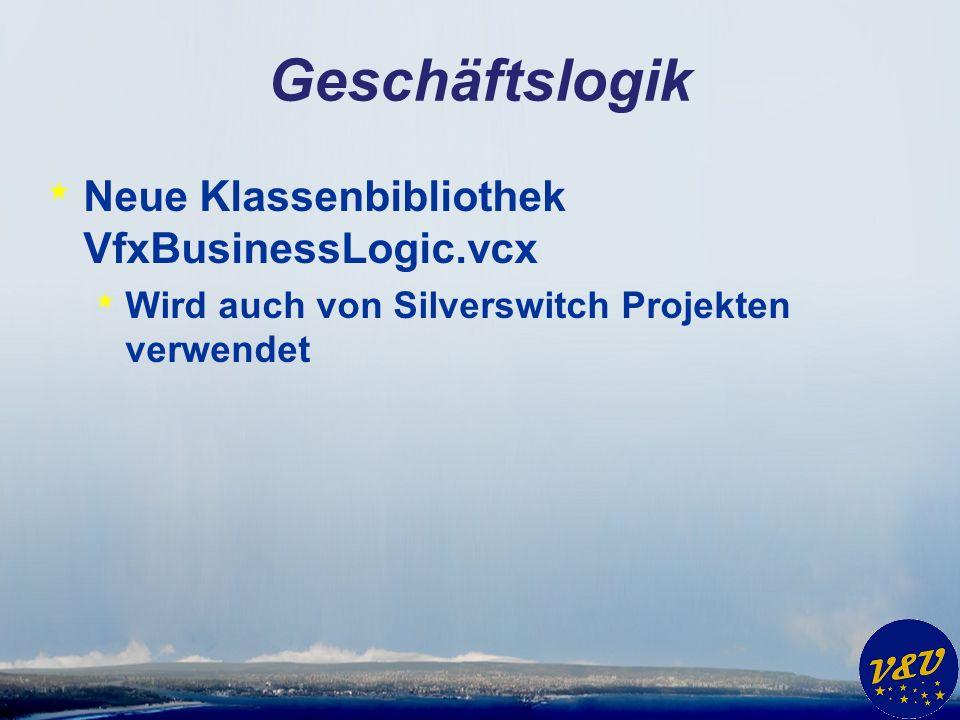 Action Button * VFX für VFP * Ausführung einer Methode von einer Klasse in VfxBusinessLogic.vcx * Silverswitch * Ausführung einer Methode von einer Klasse in VfxBusinessLogic.vcx auf der Serverseite aus dem Silverlight Client