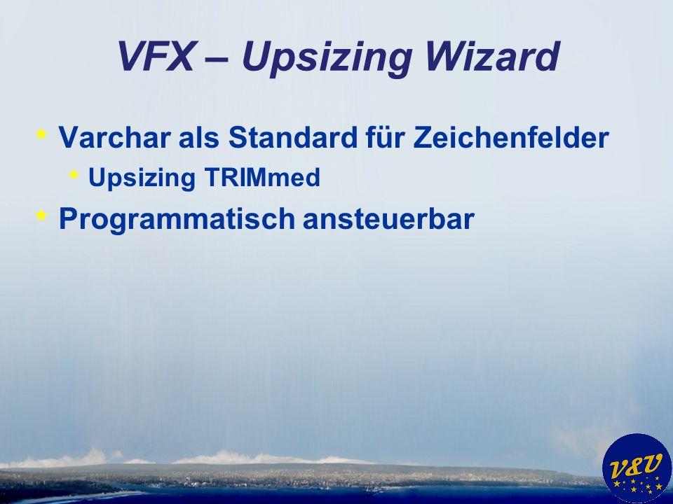 VFX – Silverlight Wizard * Unterstützung von VFP Projekten * Eigenschaften des Anwendungsobjekts * Eigenschaften von Formularen * Gruppe für VFX Formulare in Vfxfopen