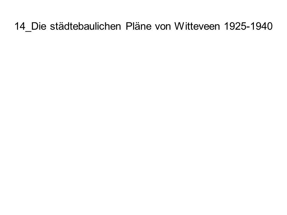14_Die städtebaulichen Pläne von Witteveen 1925-1940