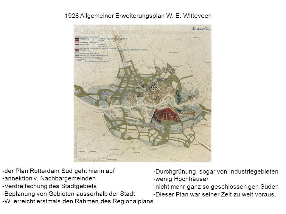 -der Plan Rotterdam Süd geht hierin auf -annektion v.