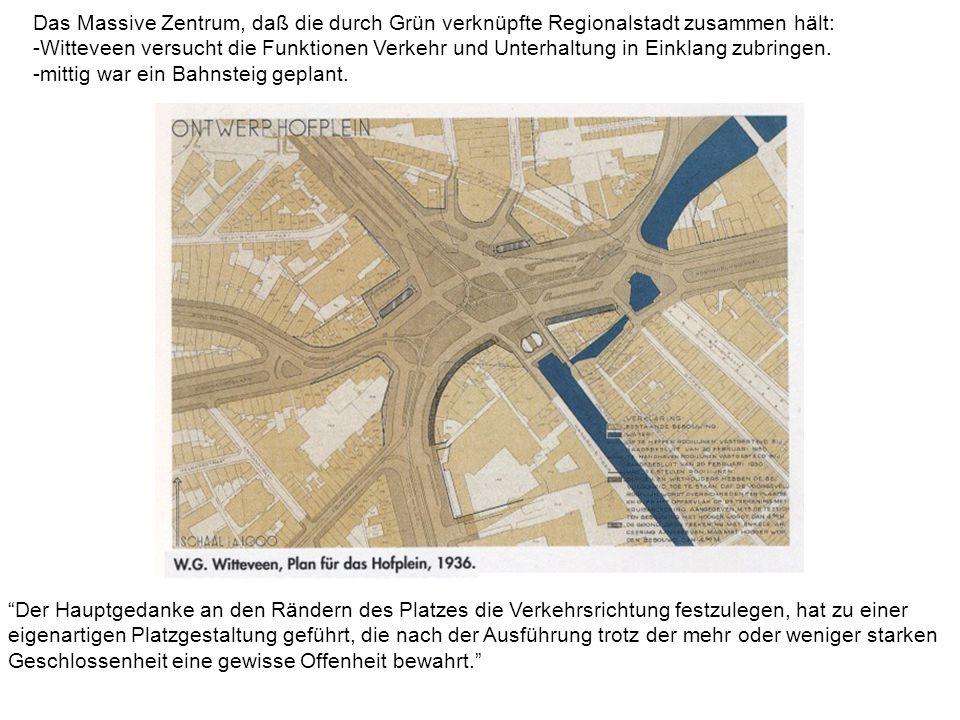 Das Massive Zentrum, daß die durch Grün verknüpfte Regionalstadt zusammen hält: -Witteveen versucht die Funktionen Verkehr und Unterhaltung in Einklang zubringen.