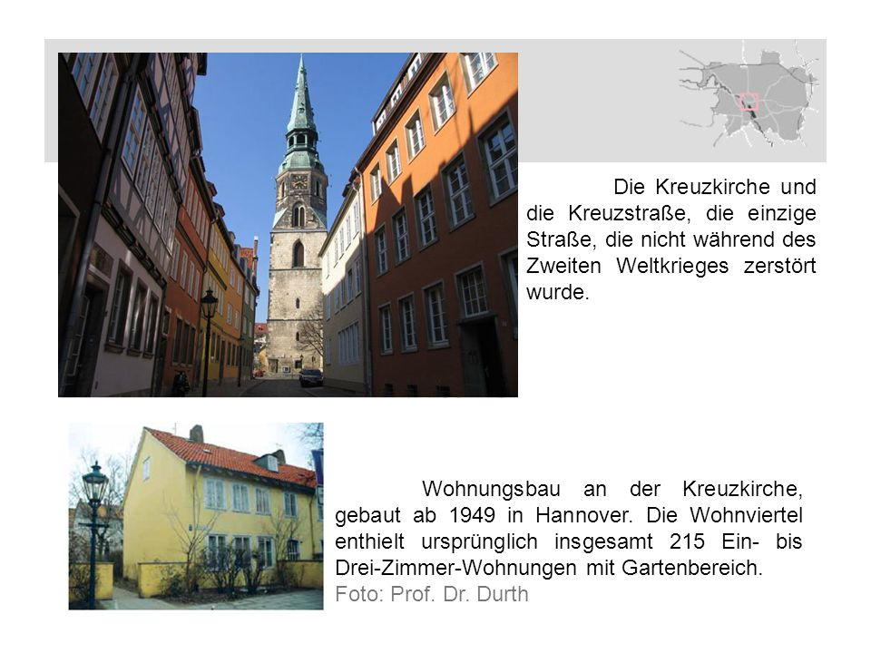 Wohnungsbau an der Kreuzkirche, gebaut ab 1949 in Hannover. Die Wohnviertel enthielt ursprünglich insgesamt 215 Ein- bis Drei-Zimmer-Wohnungen mit Gar